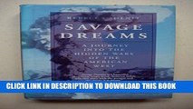[PDF] Savage Dreams:  A Journey into the Hidden Wars of the American West Popular Colection