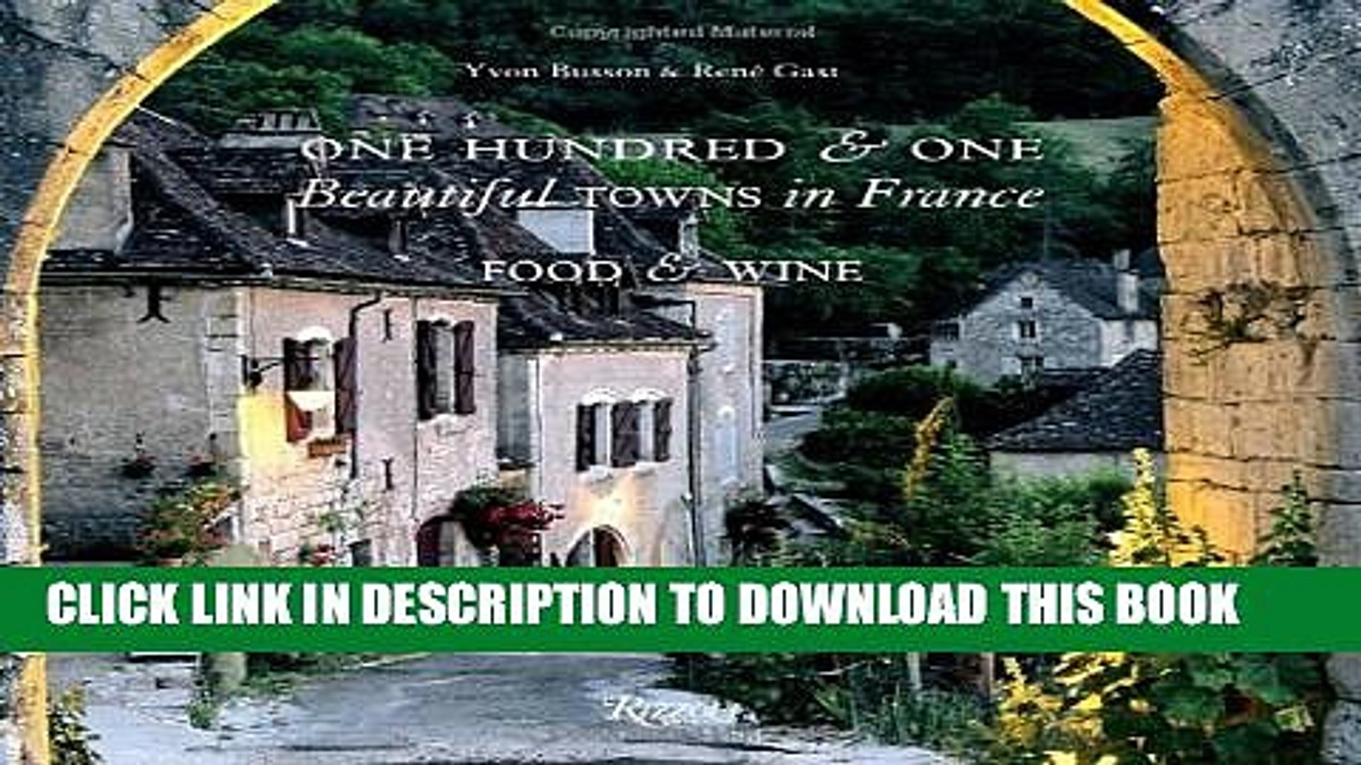 [PDF] One Hundred and One Beautiful Towns in France: Food   Wine (101 Beautiful Small Towns) Full