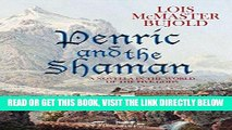 [PDF] Penric and the Shaman (Penric   Desdemona Book 2) Full Online