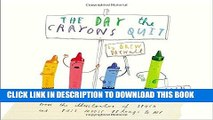 Best Seller The Day the Crayons Quit Free Read