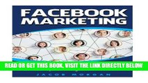 [Free Read] Facebook Marketing: Top 20 Facebook Strategies For Advertising, Making Money And