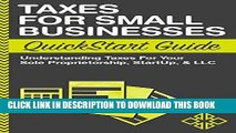 Best Seller Taxes: For Small Businesses QuickStart Guide - Understanding Taxes For Your Sole