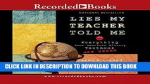 Best Seller Lies My Teacher Told Me: Everything Your American History Textbook Got Wrong Free