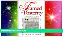 Full [PDF]  Framed for Posterity: The Enduring Philosophy of the Constitution  READ Ebook Online
