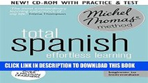 Ebook Total Spanish: Revised (Learn Spanish with the Michel Thomas Method) (A  Hodder Education