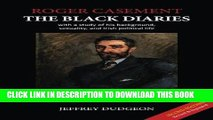 Read Now Roger Casement: The Black Diaries - with a study of his background, sexuality, and Irish