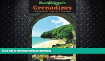 READ BOOK  Rum   Reggae s Grenadines: Including St. Vincent   Grenada (Rum   Reggae series) FULL