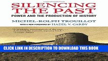 Ebook Silencing the Past: Power and the Production of History, 20th Anniversary Edition Free