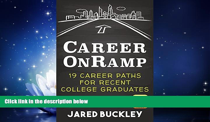 eBook Here Career OnRamp: 19 Career Paths for Recent College Graduates