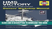Read Now HMS Victory Manual 1765-1812: An Insight into Owning, Operating and Maintaining the Royal
