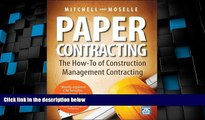 Big Deals  Paper Contracting: The How-To of Construction Management Contracting  Full Read Best