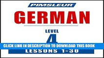 Best Seller German Level 4: Learn to Speak and Understand German with Pimsleur Language Programs