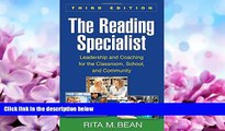 Enjoyed Read The Reading Specialist, Third Edition: Leadership and Coaching for the Classroom,