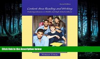 Online eBook Content Area Reading and Writing: Fostering Literacies in Middle and High School
