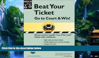 Books to Read  Beat Your Ticket: Go to Court   Win!  Full Ebooks Most Wanted