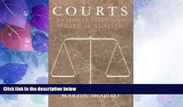 Big Deals  Courts: A Comparative and Political Analysis  Full Read Most Wanted
