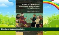 Big Deals  Warlords, Strongman Governors, and the State in Afghanistan  Best Seller Books Best