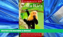 FAVORITE BOOK  Frommer s 99 Costa Rica (Frommer s Costa Rica) FULL ONLINE