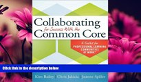 Online eBook Collaborating for Success With the Common Core: A Toolkit for PLCs at Work
