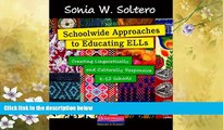 eBook Here Schoolwide Approaches to Educating ELLs: Creating Linguistically and Culturally