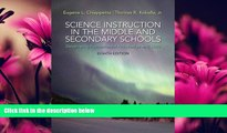 Enjoyed Read Science Instruction in the Middle and Secondary Schools: Developing Fundamental