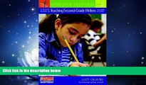 Fresh eBook A Quick Guide to Teaching Second-Grade Writers with Units of Study (Workshop Help Desk)