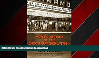 READ THE NEW BOOK Who s Afraid of the Song of the South? And Other Forbidden Disney Stories READ
