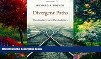 Big Deals  Divergent Paths: The Academy and the Judiciary  Full Ebooks Best Seller