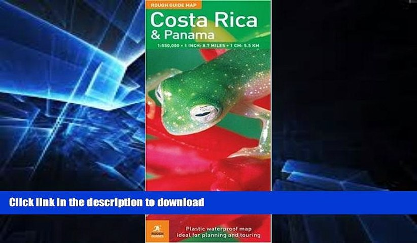 READ The Rough Guide to Costa Rica Panama Map (Rough Guide Country/Region Map) FULL ONLINE   Godialy.com