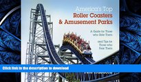 FAVORIT BOOK America s Top Roller Coasters and Amusement Parks READ EBOOK