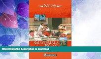 FAVORITE BOOK  Michelin NEOS Guide Guatemala-Belize, 1e (NEOS Guide)  BOOK ONLINE