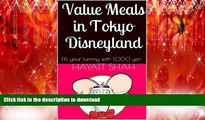 READ THE NEW BOOK Value Meals in Tokyo Disneyland: Fill your tummy with 1,000 yen PREMIUM BOOK