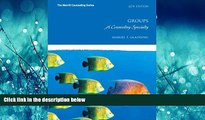 For you Groups: A Counseling Specialty (6th Edition) (Merrill Conseling)