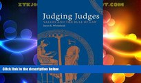 Big Deals  Judging Judges: Values and the Rule of Law  Full Read Most Wanted