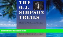 Big Deals  The O. J. Simpson Trials: Rhetoric, Media, and the Law  Best Seller Books Most Wanted