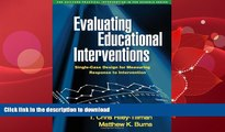 FAVORITE BOOK  Evaluating Educational Interventions: Single-Case Design for Measuring Response to