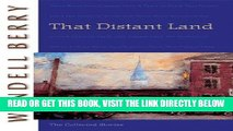 [DOWNLOAD] PDF That Distant Land: The Collected Stories (Port William) New BEST SELLER