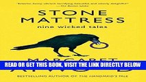 [EBOOK] DOWNLOAD Stone Mattress: Nine Wicked Tales GET NOW