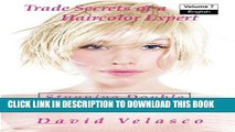 Best Seller Stunning Double Process Blondes (Trade Secrets of a Haircolor Expert) (Volume 7) Free