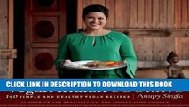 [New] Ebook Vegan Indian Cooking: 140 Simple and Healthy Vegan Recipes Free Online