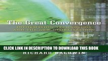 [FREE] EBOOK The Great Convergence: Information Technology and the New Globalization BEST COLLECTION