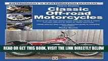 [EBOOK] DOWNLOAD How to Restore Classic Off-road Motorcycles: Majors on off-road motorcycles from