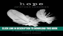 [PDF] Hope and Other Luxuries: A Mother s Life with a Daughter s Anorexia [Online Books]