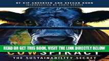 [EBOOK] DOWNLOAD Cowspiracy: The Sustainability Secret READ NOW