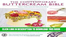 [New] Ebook The Contemporary Buttercream Bible: The Complete Practical Guide to Cake Decorating