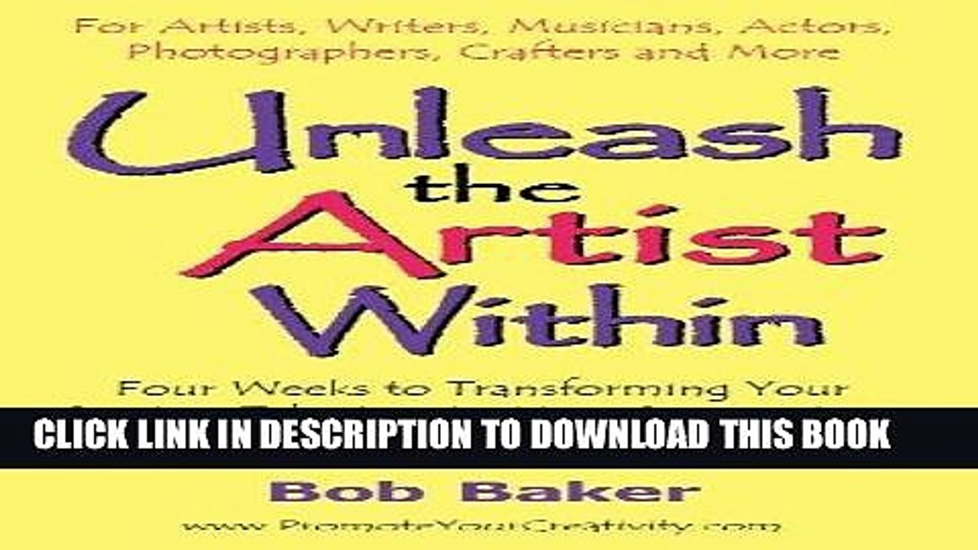 Best Seller Unleash the Artist Within: Four Weeks to Transforming Your Creative Talents Into More