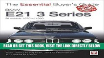 [EBOOK] DOWNLOAD BMW E21 3 Series: All models 1975 to 1983 (The Essential Buyer s Guide) GET NOW