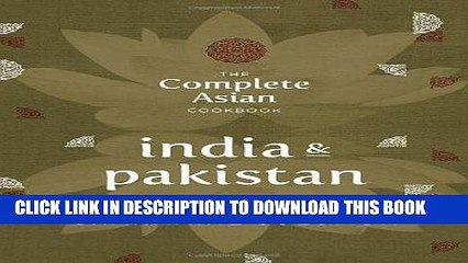 [New] Ebook The Complete Asian Cookbook Series: India   Pakistan Free Online