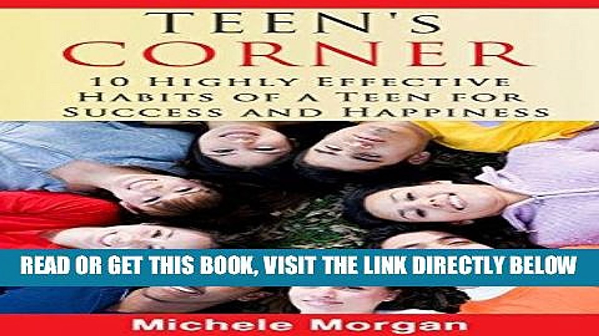 Read Now TEEN S CORNER: 10 Highly Effective Habits of a Teen for Success and Happiness (Teen