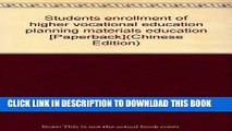 Ebook Students enrollment of higher vocational education planning materials education